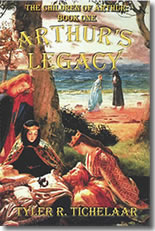Arthur's Legacy: The Children of Arthur, Book One