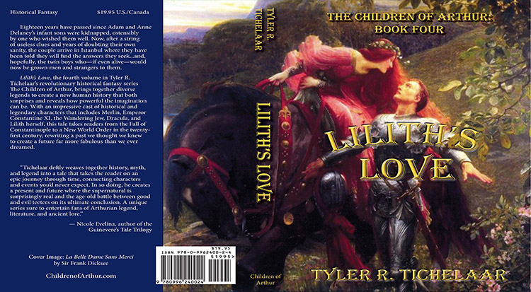 Lilith's Love: The Children of Arthur, Book Four